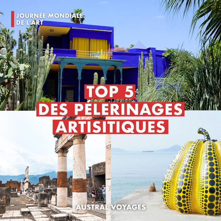 LE TOP 5 DES PELERINAGES ARTISTIQUES